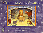 Christmas in the Stable by Beverly K. Duncan