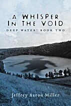 A Whisper in the Void - Deep Water: Book Two…