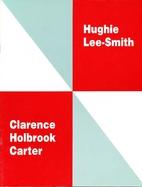 Clarence Holbrook Carter and Hughie…