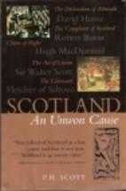 Scotland: An Unwon Cause by Paul Henderson…