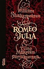 William Shakespearen Romeo & Julia Timo…