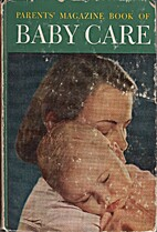 Parents' magazine book of baby care;: A…