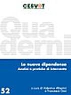 Le nuove dipendenze: analisi e pratiche di…