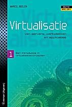 Virtualisatie van servers, werkplekken en…