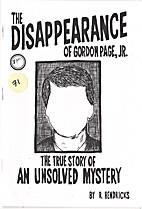 The Disappearance of Gordon Page, Jr. by R.…