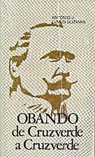 Obando : de Cruzverde a Cruzverde by Antonio…
