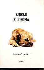 Koiran filosofia by Eero Ojanen