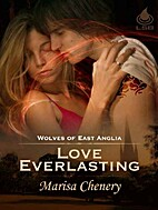 Love Everlasting (Wolves of East Anglia, #6)…