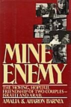Mine Enemy by Amalia Barnea