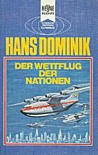 Der Wettflug der Nationen. by Hans Dominik