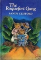 The Roquefort Gang by Sandy Clifford