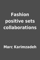 Fashion positive sets collaborations by Marc…