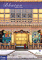 Bhutan. Happiness is a place. by Tourism…