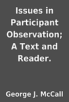 Issues in Participant Observation; A Text…