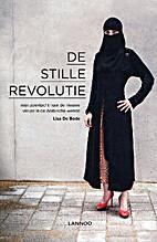 De stille revolutie mijn zoektocht naar de…