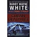 Cuban Death-Lift by Randy Wayne White