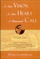 A new vision, a new heart, a renewed call by…