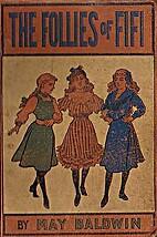 The Follies of Fifi: Life at a Girls' School…