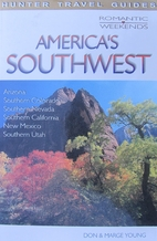 America's Southwest (Romantic Weekends…