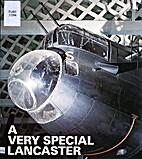 A Very special Lancaster by F. E Dymond