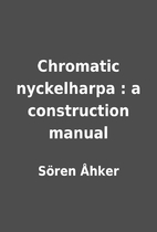 Chromatic nyckelharpa : a construction…