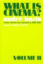 What Is Cinema? Vol. 2 by André Bazin
