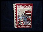 Holiday Cooking for All Occasions (Presented…
