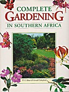 Complete Gardening in Southern Africa by W.…