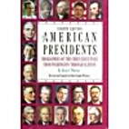 American Presidents: Biographies of the…