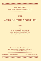 Acts of the Apostles [Moffatt New Testament…