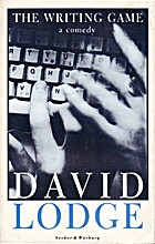 The Writing Game: A Comedy by David Lodge