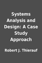 Systems Analysis and Design: A Case Study…