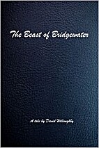 The Beast of Bridgewater by David Willoughby