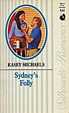 Sydney's Folly by Kasey Michaels