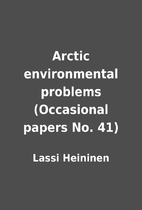 Arctic environmental problems (Occasional…