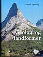 Geologi og landformer i Norge by Dagfinn…