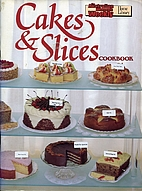 Cakes and Slices by Australian Women's…