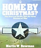 Home by Christmas?: The Story of U.S. Airmen…