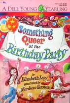 Something Queer at the Birthday Party by…