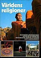 Världens religioner. Studiebok by Jan…