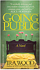 Going Public by Ira Wood