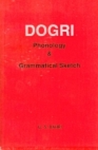 Dogri : phonology and grammatical sketch by…