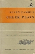 Seven Famous Greek Plays: Prometheus Bound,…