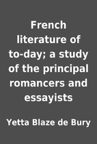 French literature of to-day; a study of the…