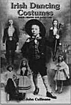 Irish dancing costumes : their origins and…