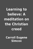 Learning to believe: A meditation on the…