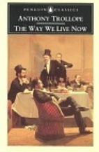 The Way We Live Now (Wordsworth Classics) by…