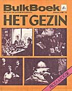 Het gezin : proza & poezie by Guus Houtzager