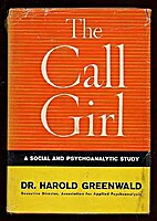 The call girl; a social and psychoanalytic…