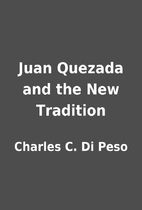Juan Quezada and the New Tradition by…